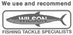 We use and recommend WILSON FISHING TACKLE SPECIALISTS